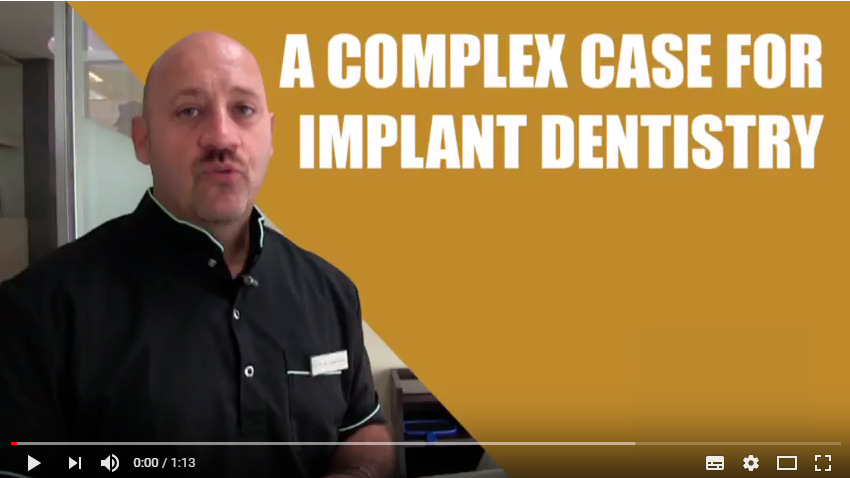 Tutorials: A complex case for implant dentistry